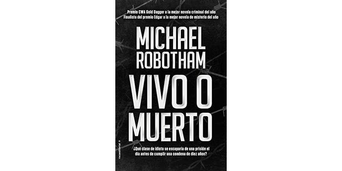 Reseña: Vivo o muerto (Michael Robotham)