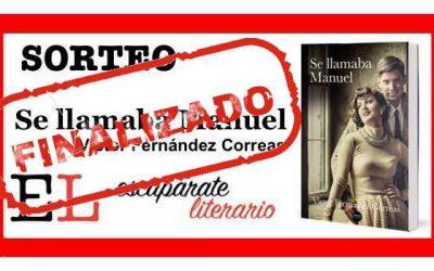 Sorteo: Se llamaba Manuel (Víctor Fernández Correas)