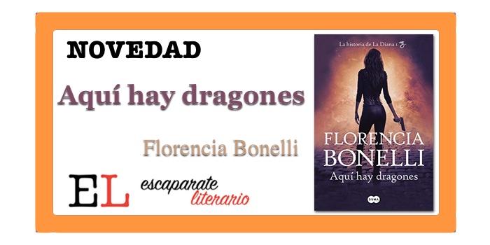 Aquí hay dragones (Florencia Bonelli)
