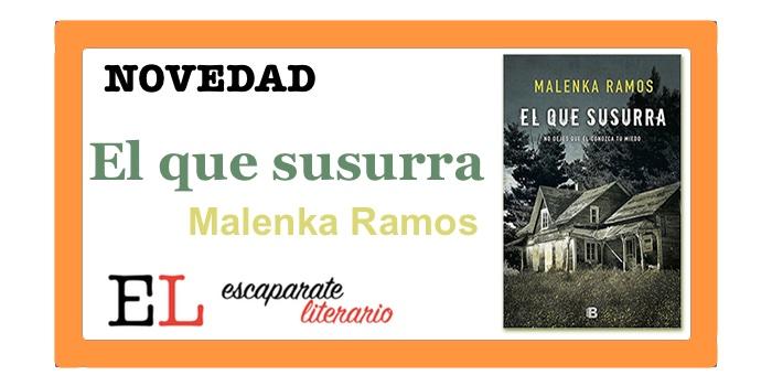 El que susurra (Malenka Ramos)