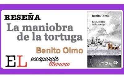 Reseña: La maniobra de la tortuga (Benito Olmo)