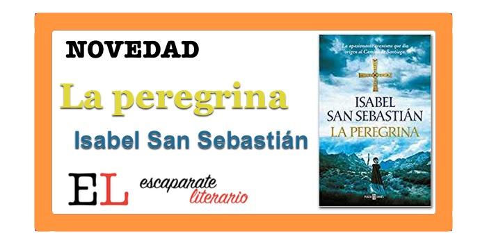 La peregrina (Isabel San Sebastián)