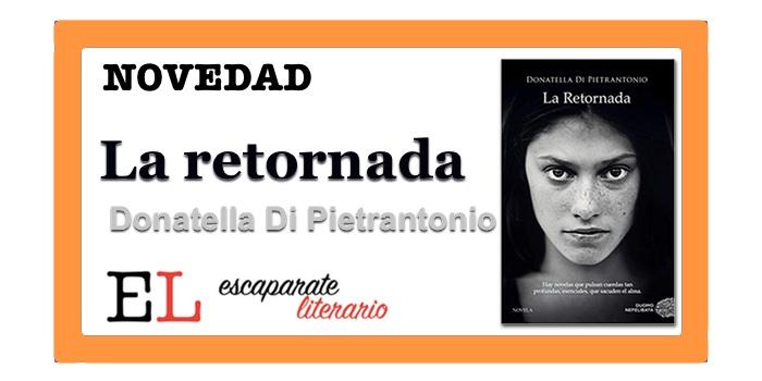 La Retornada (Donatella Di Pietrantonio)