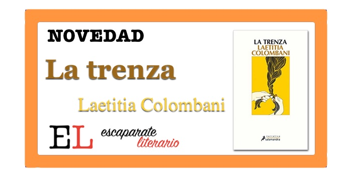 La trenza (Laetitia Colombani)