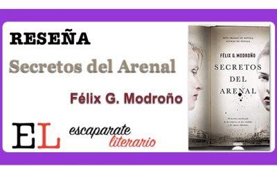 Reseña: Secretos del Arenal (Félix G. Modroño)