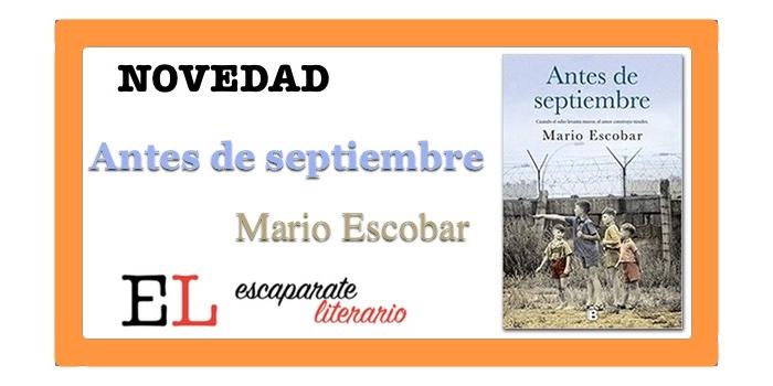 Antes de septiembre (Mario Escobar)