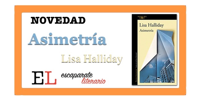 Asimetría (Lisa Halliday)