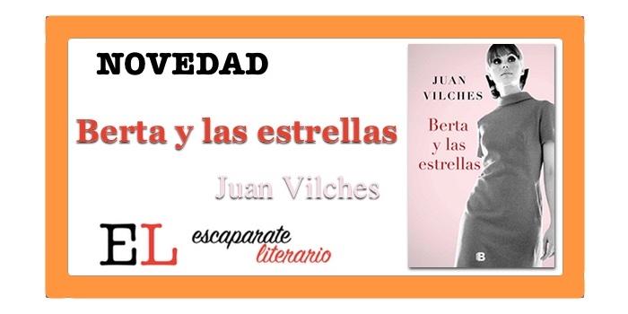 Berta y las estrellas (Juan Vilches)