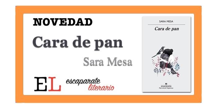 Cara de pan (Sara Mesa)