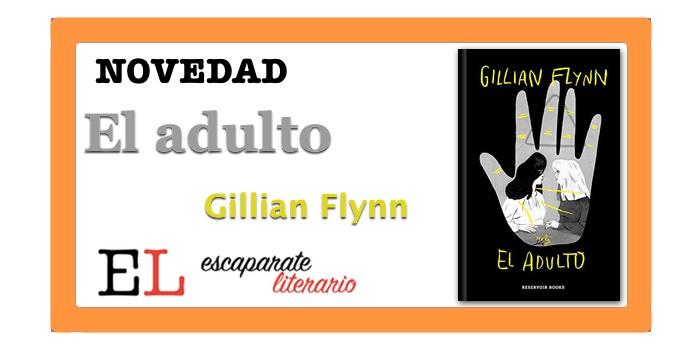 El adulto (Gillian Flynn)