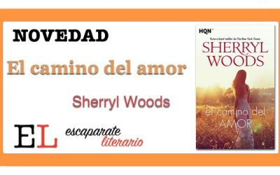El camino del amor (Sherryl Woods)