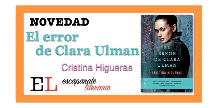 El error de Clara Ulman (Cristina Higueras)
