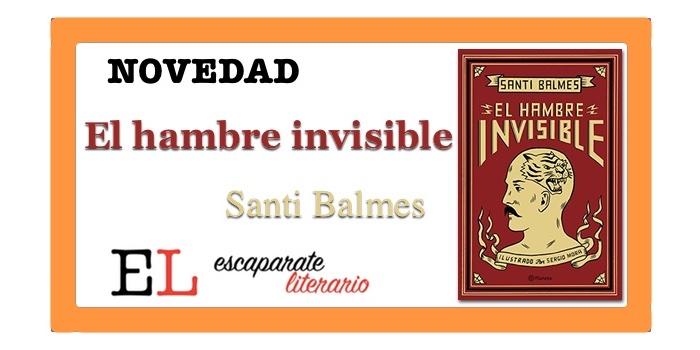 El hambre invisible (Santi Balmes)
