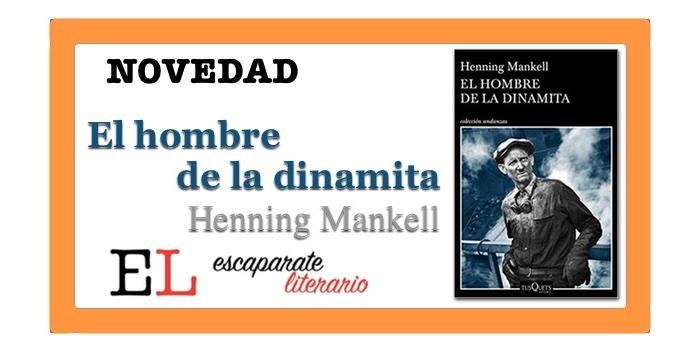 El hombre de la dinamita (Henning Mankell)
