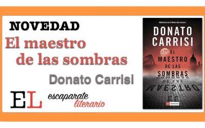 El maestro de las sombras (Donato Carrisi)