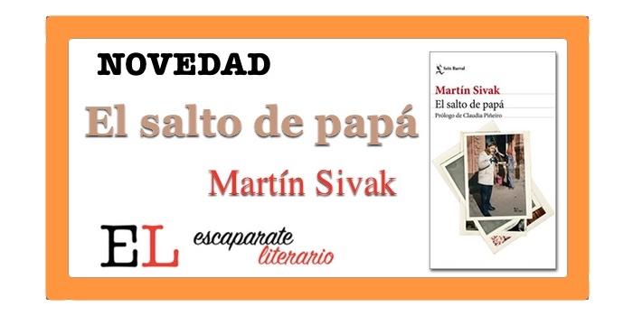 El salto de papá (Martín Sivak)