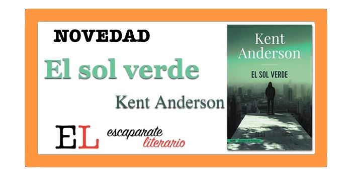 El sol verde (Kent Anderson)