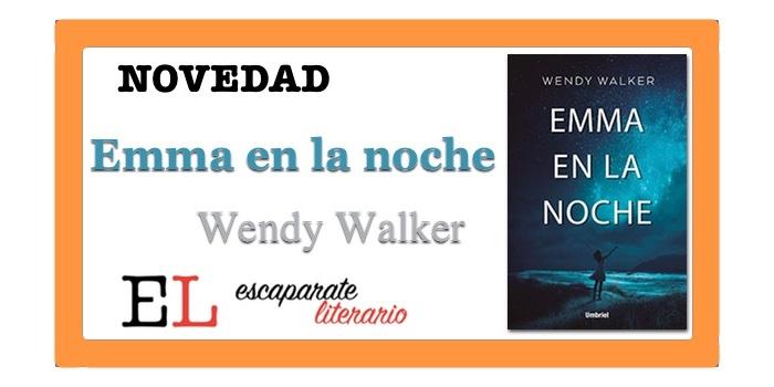 Emma en la noche (Wendy Walker)