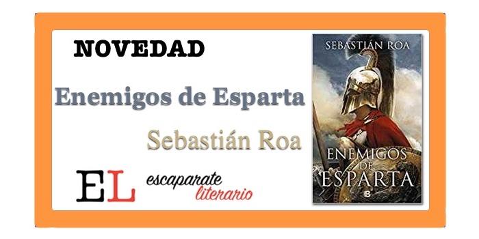 Enemigos de Esparta (Sebastián Roa)