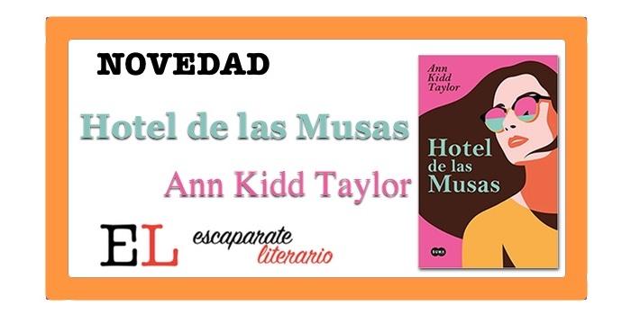 Hotel de las Musas (Ann Kidd Taylor)