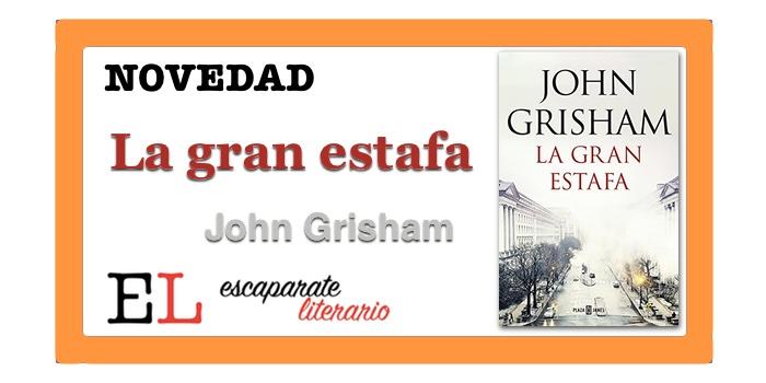 La gran estafa (John Grisham)