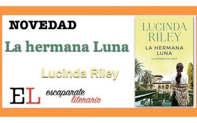La hermana Luna (Lucinda Riley)
