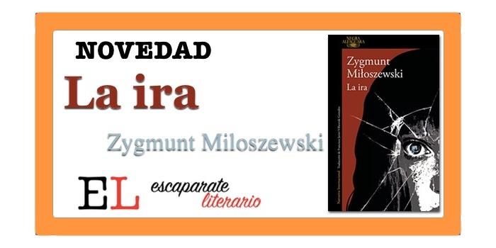 La ira (Zygmunt Miloszewski)