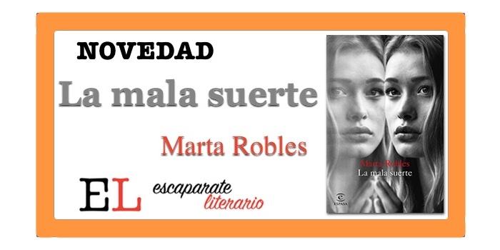 La mala suerte (Marta Robles)