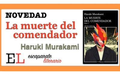 La muerte del comendador (Haruki Murakami)