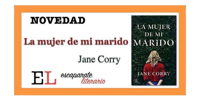 La mujer de mi marido (Jane Corry)