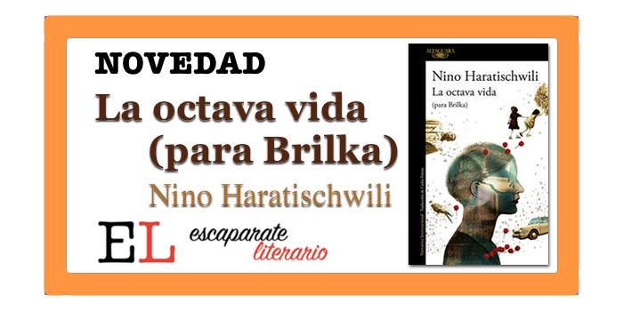La octava vida (para Brilka) (Nino Haratischwili)