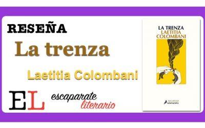 Reseña: La trenza (Laetitia Colombani)
