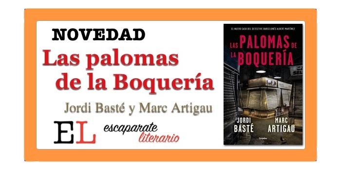 Las palomas de la Boquería (Jordi Basté y Marc Artigau)