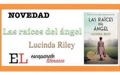 Las raíces del ángel (Lucinda Riley)