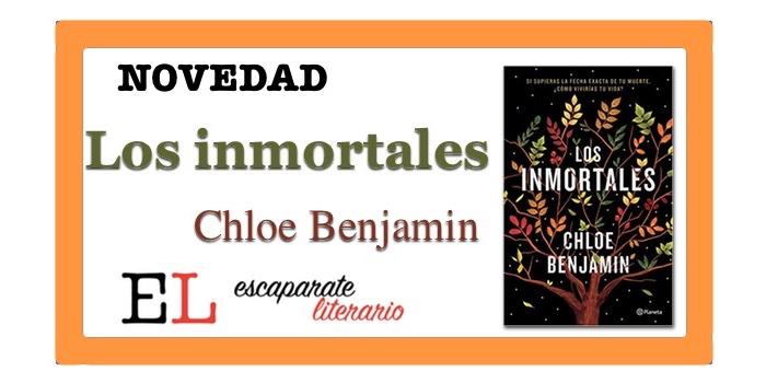 Los inmortales (Chloe Benjamin)