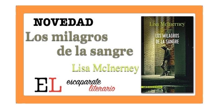 Los milagros de la sangre (Lisa McInerney)