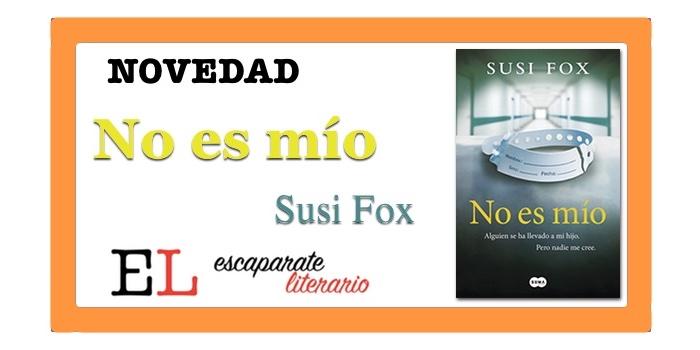 No es mío (Susi Fox)