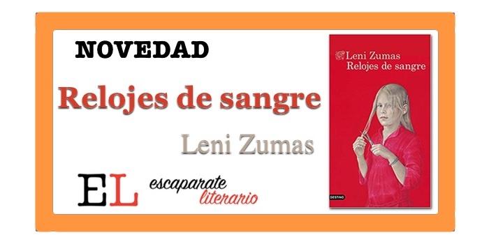 Relojes de sangre (Leni Zumas)