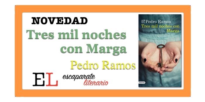 Tres mil noches con Marga (Pedro Ramos)