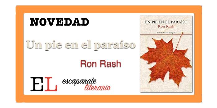 Un pie en el paraíso (Ron Rash)