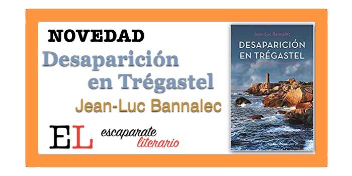 Desaparición en Trégastel (Jean-Luc Bannalec)