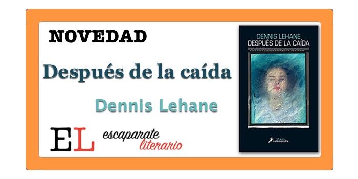 Después de la caída (Dennis Lehane)