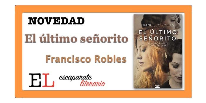 El último señorito (Francisco Robles)