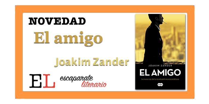 El amigo (Joakim Zander)