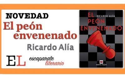 El peón envenenado (Ricardo Alía)