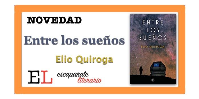 Entre los sueños (Elio Quiroga)
