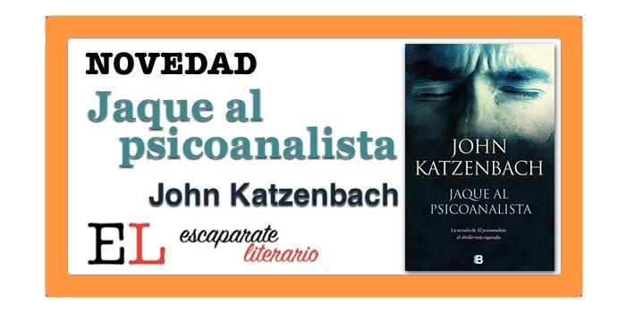Jaque al psicoanalista (John Katzenbach)
