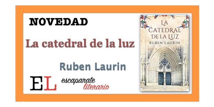 La catedral de la luz (Ruben Laurin)