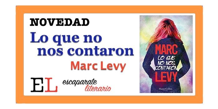 Lo que no nos contaron (Marc Levy)
