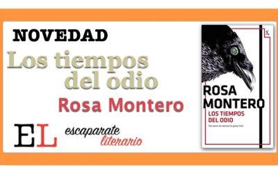 Los tiempos del odio (Rosa Montero)